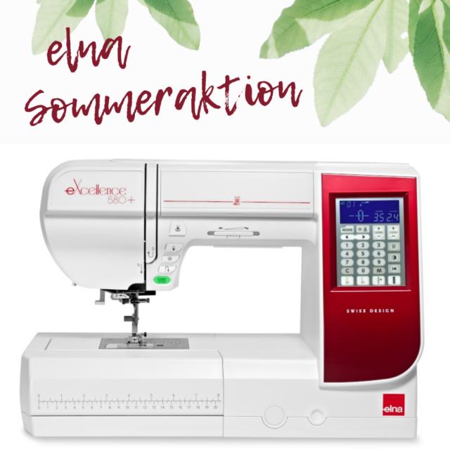 Elna eXcellence 580+ Sommeraktion