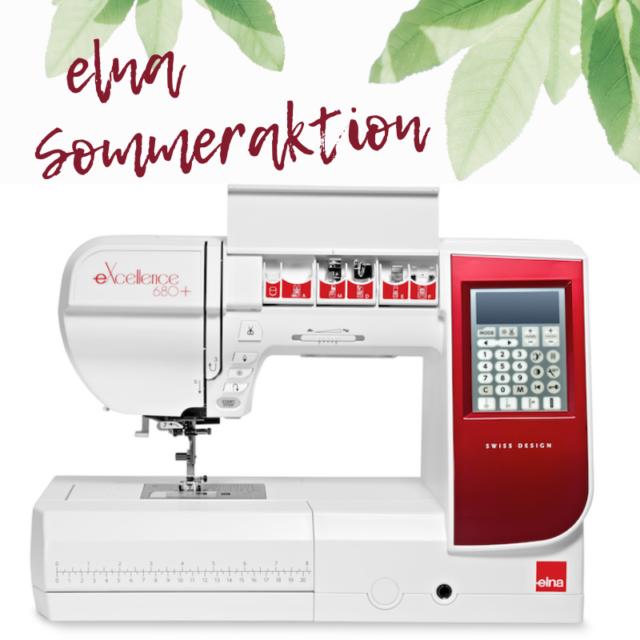 Elna eXcellence 680+ Sommeraktion